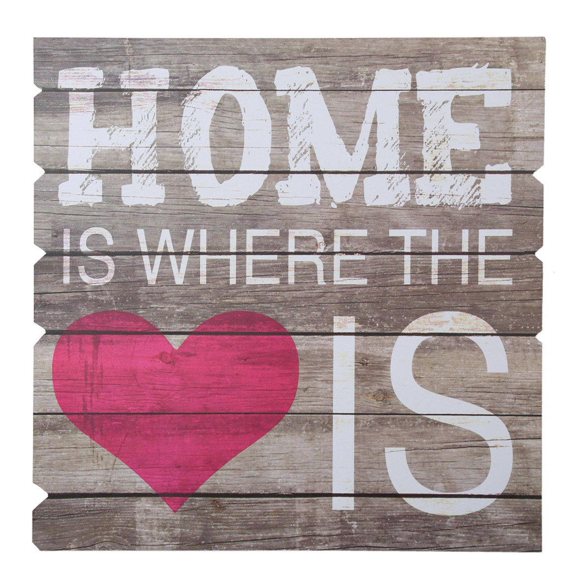 "Holzschild ""Home Is Where The Heart Is"""